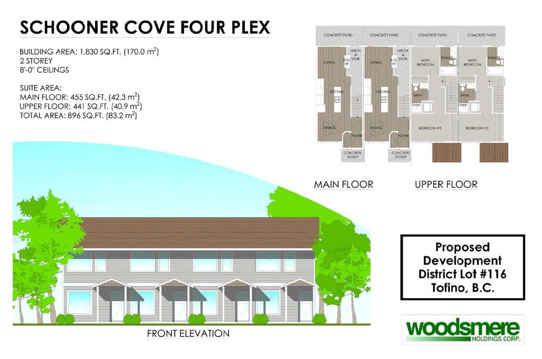Tofino four plex - Schooner Cove
